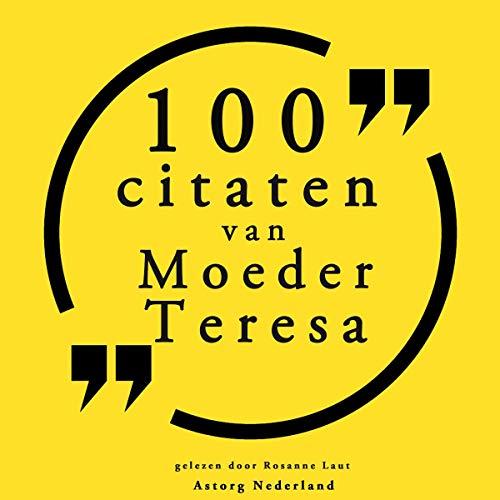 100 citaten van Moeder Teresa cover art