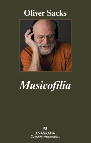 Musicofilia (Argumentos nº 394) (Spanish Edition)