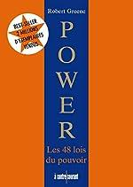 Power les 48 lois du pouvoir de Robert Greene