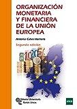 Organización monetaria y Finaciera De La Unión Europea (Manuales)