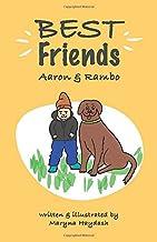 Best friend: Aaron & Rambo