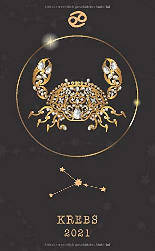 Krebs 2021: Wochenplaner Taschenkalender 2021 | Astrologie | Kleinformat (10x16,5 cm) | Um alle Ihre Termine und Aufgaben von Januar bis Dezember 2021 zu notieren | 112 Seiten