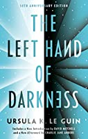 The Left Hand of Darkness: 50th Anniversary Edition (Ace Science Fiction)