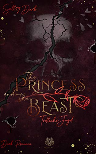 The Princess and the Beast - Tödliche Jagd (Band 2)