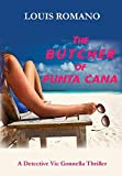 The BUTCHER of PUNTA CANA (Detective Vic Gonnella)