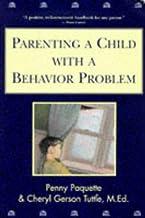 Parenting a Child with a Behavior Problem