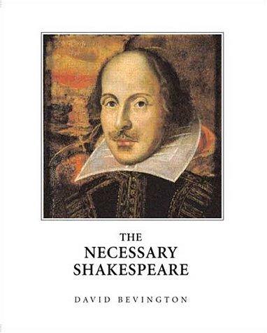 The Necessary Shakespeare