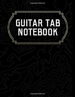 Guitar Tab Notebook: Blank Guitar Tablature Journal   Perfect for Guitar Players and Musicians