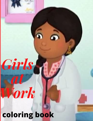 Girls at Work (coloring book): anxiety workbook for teen girls