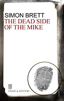 Dead Side of the Mike (A Charles Paris Mystery Book 6) by [Simon Brett]