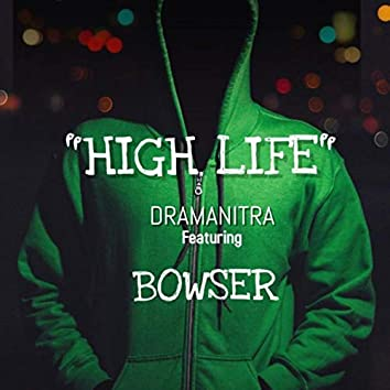 High Life (feat. Bowser)