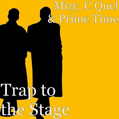 Mizy, C Quel & Prime Time