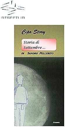 Una storia di Settembre - Cipo Story