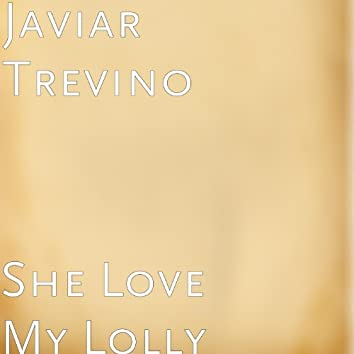 She Love My Lolly