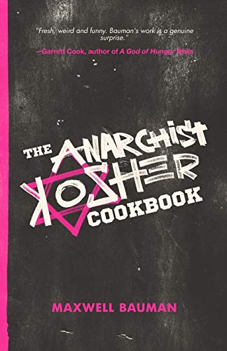 The Anarchist Kosher Cookbook