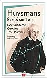 Ecrits sur l'art : L'Art moderne - Certains - Trois Primitifs par Huysmans