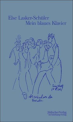 Mein blaues Klavier: Neue Gedichte
