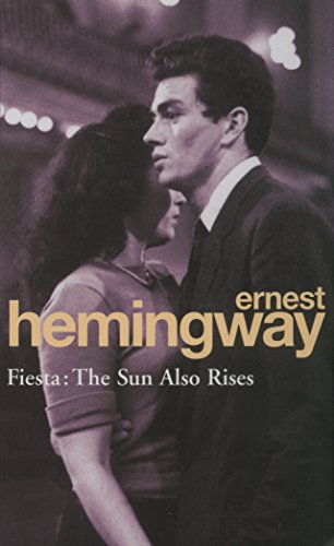 Fiesta: The Sun Also Rises (Arrow Classic)