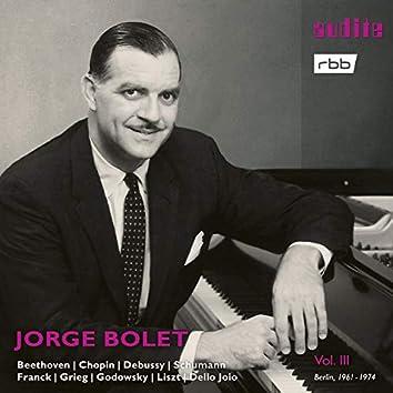 Jorge Bolet: The Berlin Radio Recordings, Vol. III (Beethoven, Chopin, Debussy, Schumann, Franck, Grieg, Godowsky, Liszt & Dello Joio)