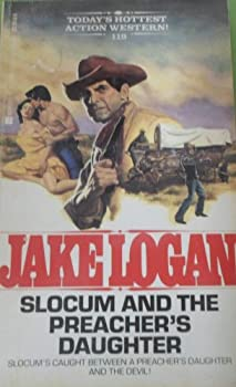 Slocum and the Preacher's Daughter - Book #119 of the Slocum
