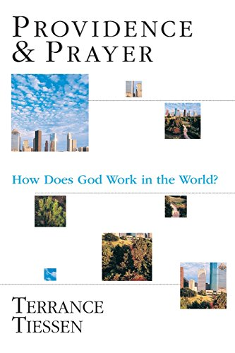 Image of Providence & Prayer : How Does God Work in the World?