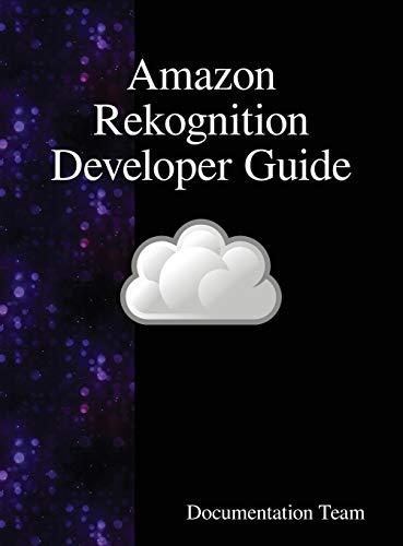 Amazon Rekognition Developer Guide