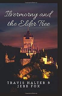 Ilvermorny and the Elder Tree