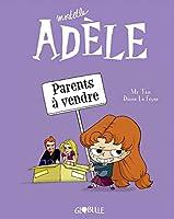 Mortelle Adele 8/Parents a vendre