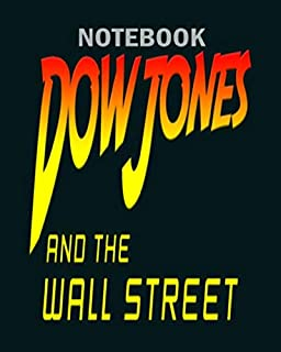 Notebook: stock market dow jones wall street trader - 50 sheets, 100 pages - 8 x 10 inches
