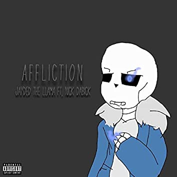 Affliction (feat. Nick DaBick)