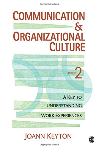 Communication and Organizational Culture: A Key to...