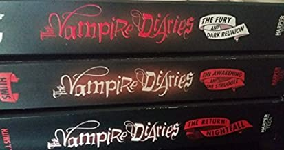The Vampire Diaries (3 Book Set); The Fury and Dark Reunion, The Awakening and the Struggle, The Return: Nightfall
