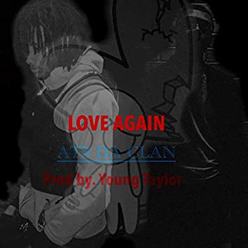 Love Again? (feat. Love Nxte)