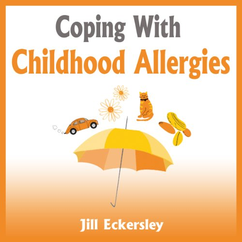 Coping With Childhood Allergies audiobook cover art
