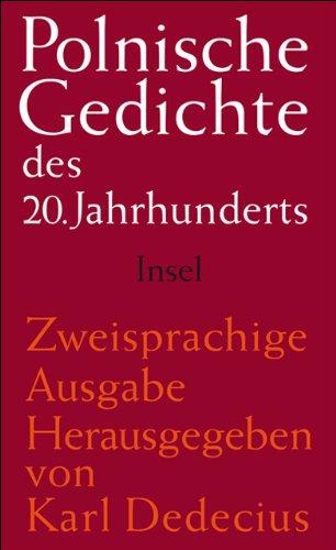 Polnische Gedichte des 20. Jahrhunderts: Polnisch und deutsch