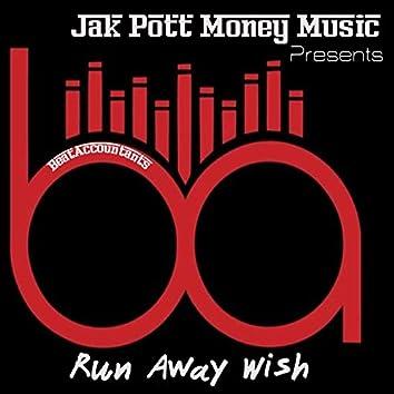 Run Away Wish