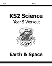 KS2 Science Year Five Workout: Earth & Space