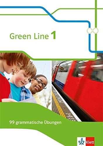 Green Line 1: 99 grammatische Übungen mit Lösungen (G8 und G9) Klasse 5 (Green Line. Bundesausgabe ab 2014)