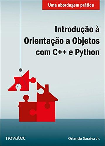 Introdução à Orientação a Objetos com C++ e Python: Uma Abordagem Prática