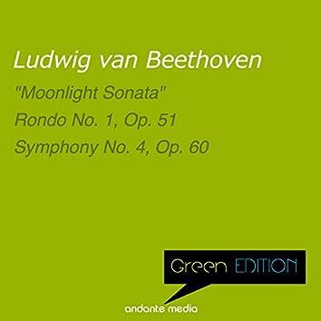 """Green Edition - Beethoven: """"Moonlight Sonata"""" & Symphony No. 4, Op. 60"""