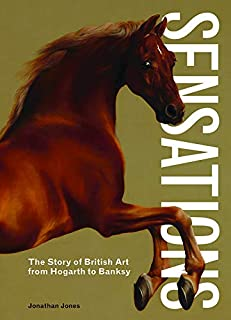 Sensations: The Story of British Art from Hogarth to Banksy