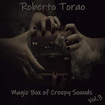 Magic Box of Creepy Sounds, Vol. 3