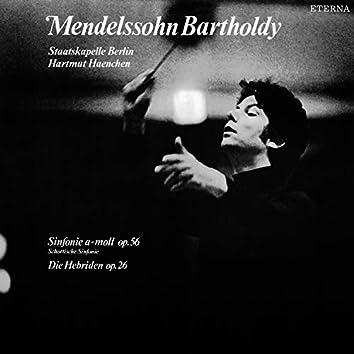 """Mendelssohn: Sinfonie No. 3, """"Schottische"""" / Die Hebriden, """"Fingals-Höhle"""""""