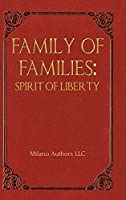 Family of Families: Spirit of Liberty
