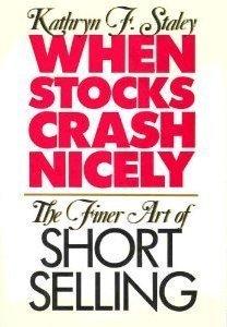 When Stocks Crash Nicely: The Finer Art of Short Selling