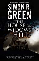 The House on Widows Hill (Ishmael Jones Mysteries)