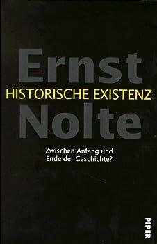 Hardcover Historische Existenz: Zwischen Anfang und Ende der Geschichte? (German Edition) [German] Book