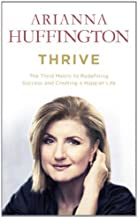 By Arianna Huffington Thrive [Paperback]