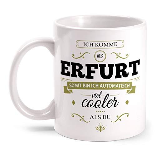 Weiß Keramische Kaffeetasse mit Spruch Ich komme aus Erfurt Cup Mug für Erfurter Männer & Frauen Lustiger Kaffee Becher