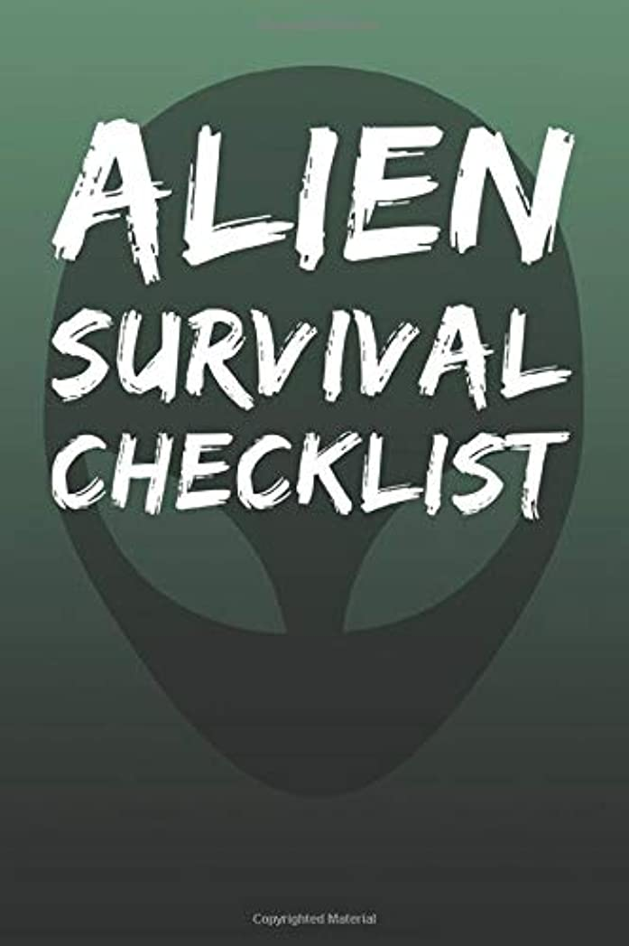 アナリスト人柄恐れAlien Survival Checklist: Blank Lined Journal